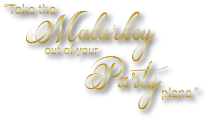 Take the malarkey out of party planning